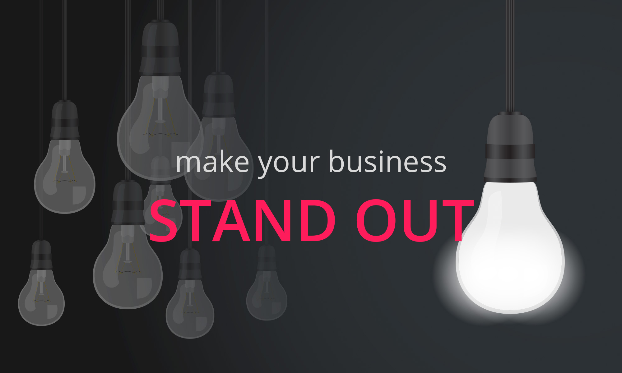 Creative Marketing - make your business STAND OUT